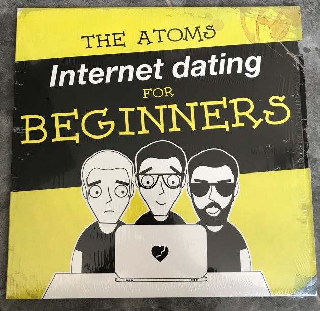 The Atoms (2017). Internet Dating For Beginners. Derby: Monster Zero Records
